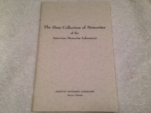 The Huss Collection of Meteorites of the American Meteorite Laboratory (Copyright 1976 by Glenn I Huss)