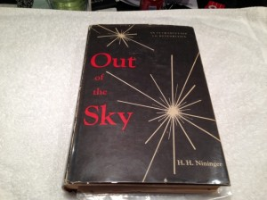 Out of the Sky by H.H. Nininger (Signed Copy)